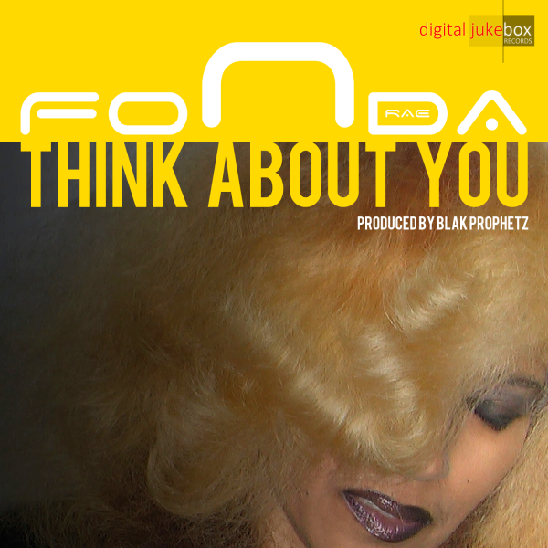 Think About You - Fonda Rae