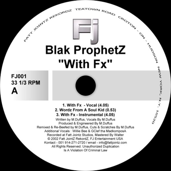With FX - Blak Prophetz