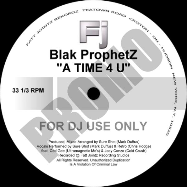 A Time 4U - Blak Prophetz