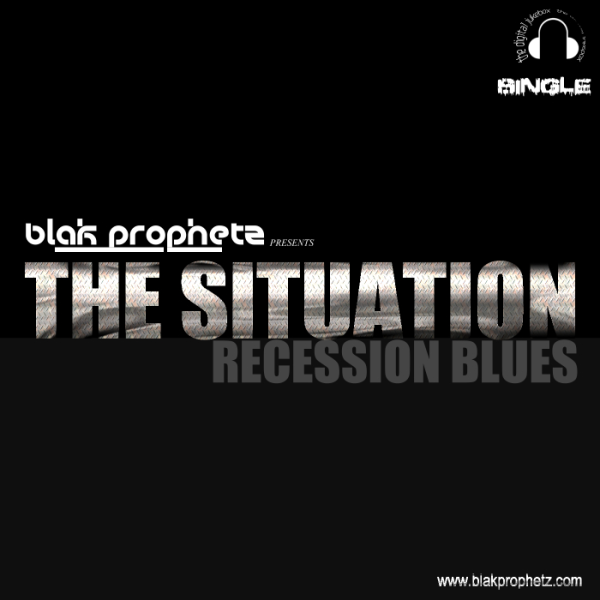 The Situation - Blak Prophetz