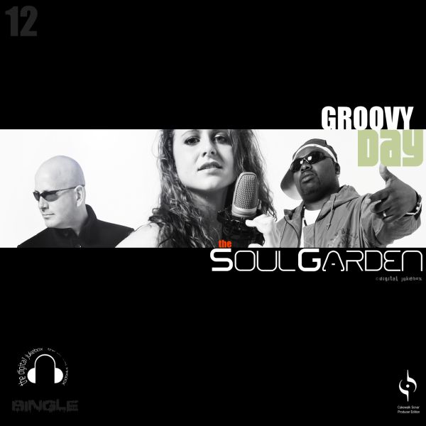 Groovy Day - The Soul Garden