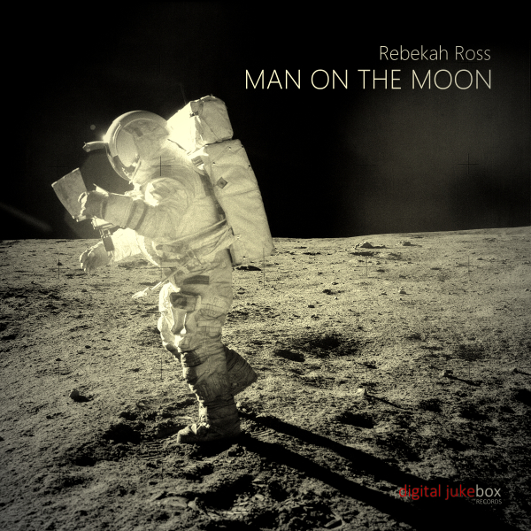 Man On The Moon - Rebekah Ross