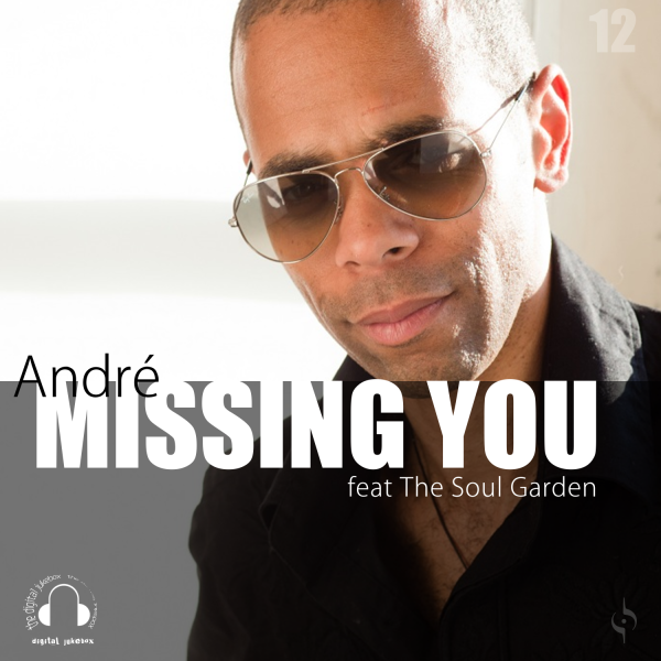 Missing You - Produced by The Soul Garden