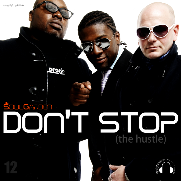 Don't Stop - Produced by The Soul Garden (M.Duffus)