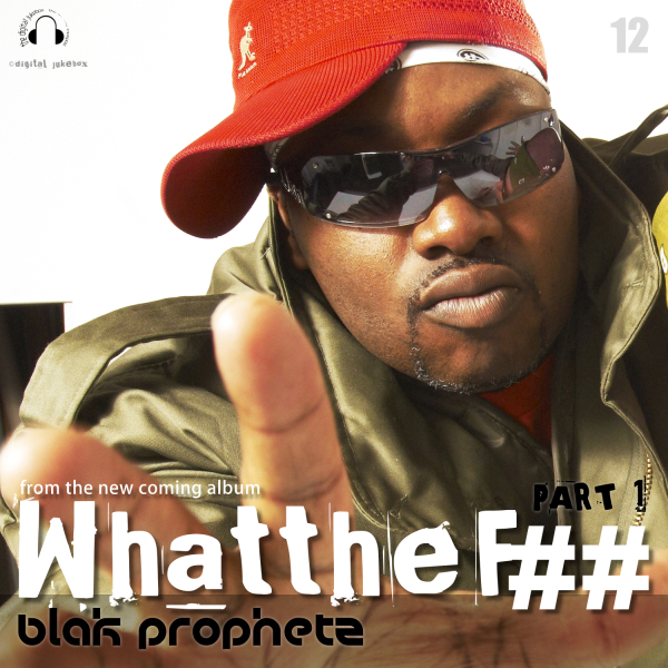 What The F##, Pt1 - Produced by Blak Prophetz (M.Duffus)