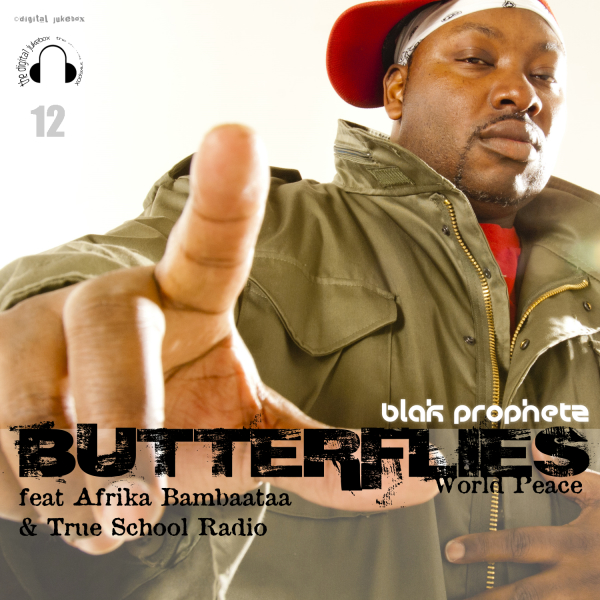 Butterflies (World Peace) - Produced by Blak Prophetz (M.Duffus)